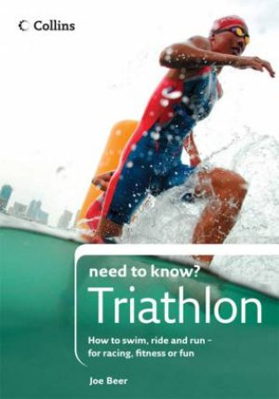 Collins Need To Know? Triathlon by Joe Beer