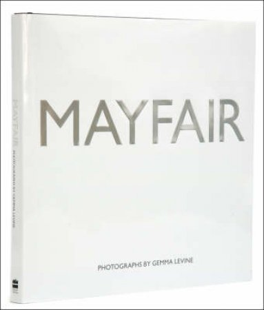 Mayfair by Gemma Levine