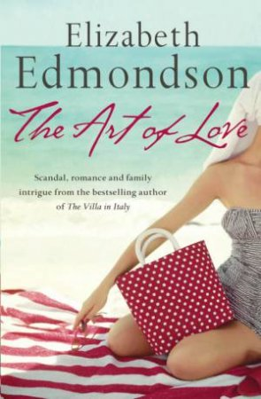 The Art Of Love by Elizabeth Edmondson