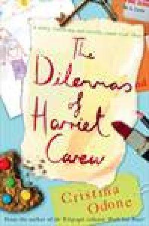 Dilemmas Of Harriet Carew by Cristina Odone