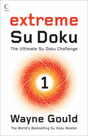 Extreme Su Doku Book 1 by Wayne Gould