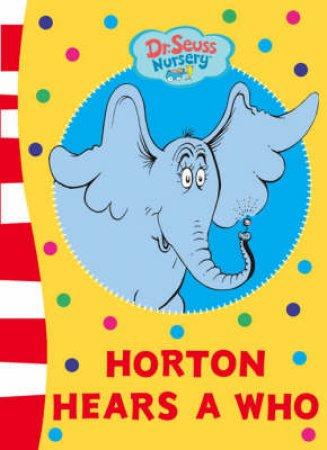 Horton Hears A Who, Board Book by Dr Seuss