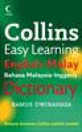Collins Easy Learning English Malay Dictionary, 2nd Ed by Various