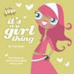 It's A Girl Thing by Lisa Clark