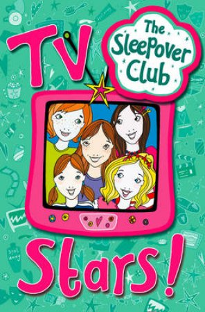 The Sleepover Club: TV Stars by Fiona Cummings