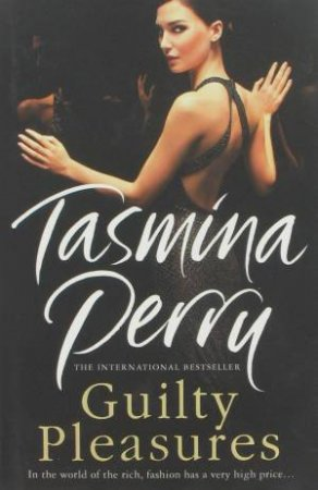 Guilty Pleasures by Tasmina Perry