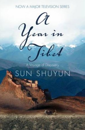 A Year In Tibet by Sun Shuyun