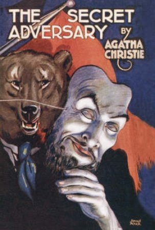 The Secret Adversary [Facsimile Edition] by Agatha Christie