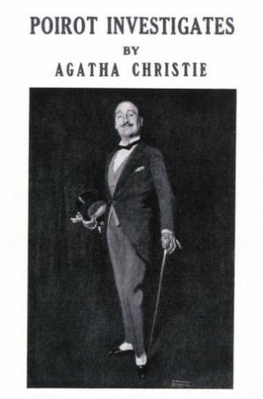 Poirot Investigates [Facsimile Edition] by Agatha Christie
