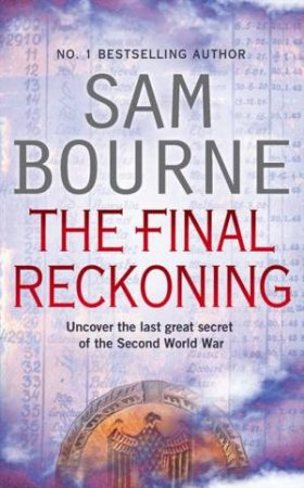 The Final Reckoning by Sam Bourne