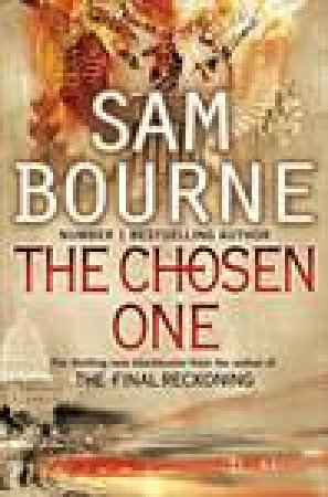 The Chosen One by Sam Bourne
