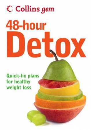 Collins Gem - 48-Hour Detox by Gill Paul