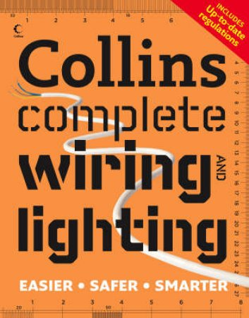 Collins Complete Wiring and Lighting by David Day & Albert Jackson