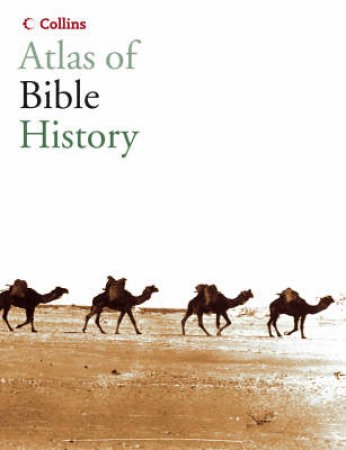 Collins Atlas Of Bible History by James B Pritchard