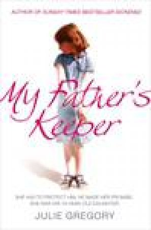 My Father's Keeper by Julie Gregory