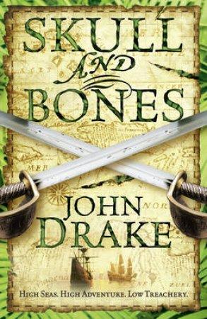 Skull and Bones by John Drake