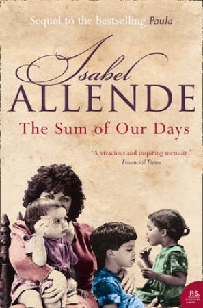 Sum Of Our Days by Isabel Allende