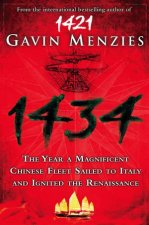 1434 The Year a Chinese Fleet Sailed to Italy and Reignited the Renaissance