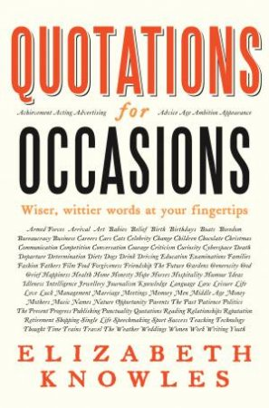 Treasury Of Quotations For All Occasions by Elizabeth Knowles