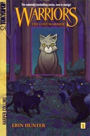 Warriors Manga: Graystripe's Adventure 01 : Lost Warrior by Erin Hunter