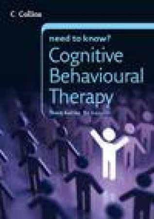 Collins Need To Know? Cognitive Behavioural Therapy by Carolyn Boyes