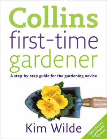 First-Time Gardener by Kim Wilde