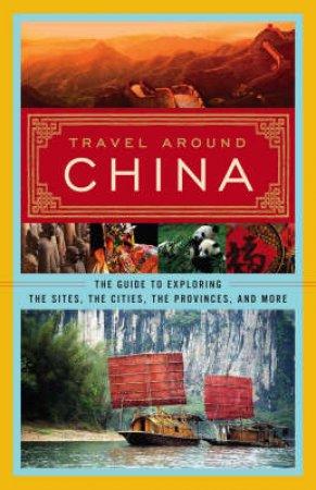 Travel Around China by Various