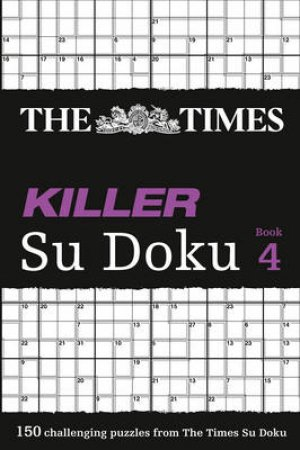 The Times Killer Su Doku 4 by Sunday Times The