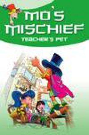 Mo's Mischief: Teacher's Pet by Hongying Yang