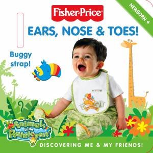 Ears, Nose and Toes!: Animals of the Rainforest (Stroller Book) by Fisher Price
