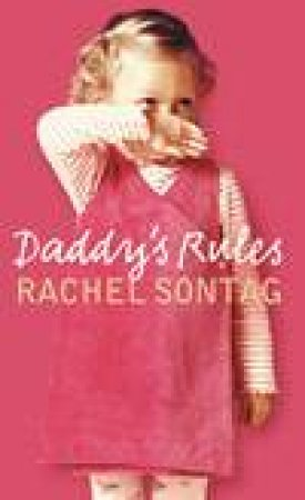 Daddy's Rules by Rachel Sontag