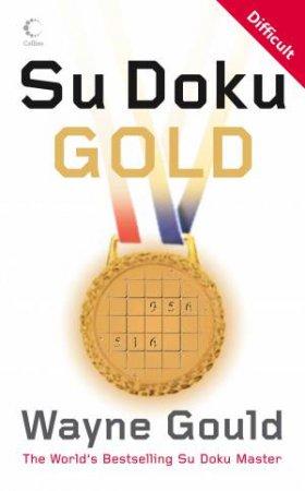 Wayne Gould's Gold Su Doku by Wayne Gould