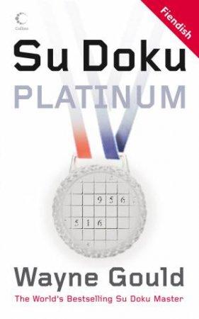 Wayne Gould's Platinum Su Doku by Wayne Gould