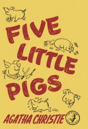 Five Little Pigs (Facsimile Edition)