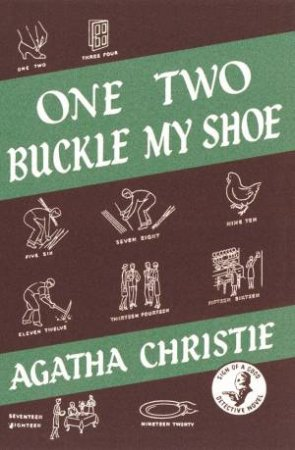 One Two Buckle My Shoe (Facsimile Edition) by Agatha Christie
