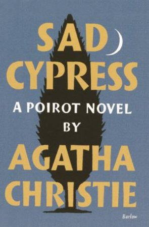 Sad Cypress: Poirot Facsimile Edition by Agatha Christie