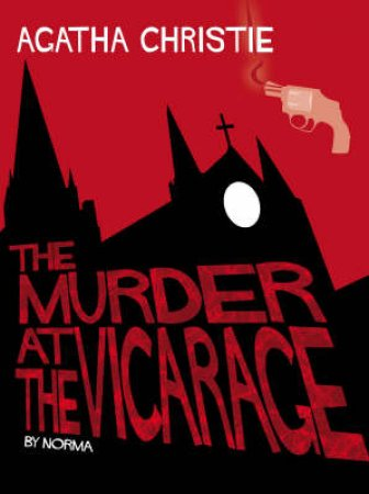 The Murder At The Vicarage: Comic Strip Edition by Agatha Christie