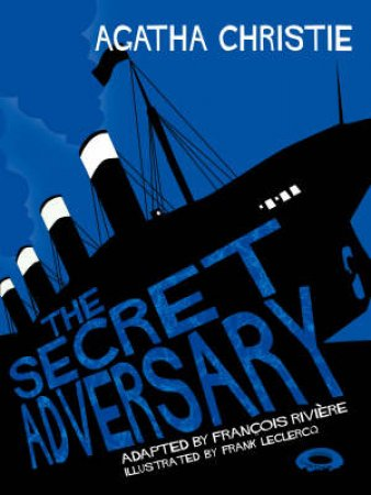 The Secret Adversary: Comic Strip Edition by Agatha Christie
