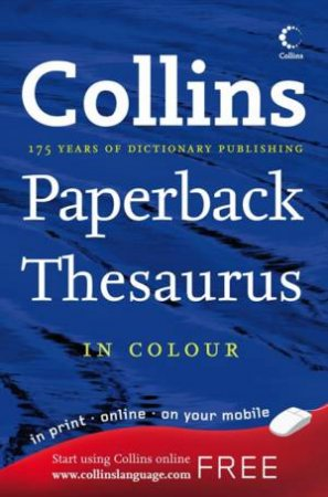 Collins Paperback Thesaurus in Colour, 6th Ed by Various