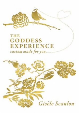 Goddess Experience by Gisele Scanlon