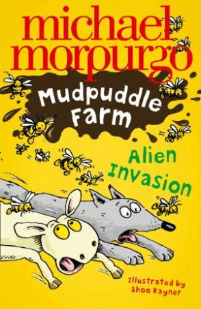 Mudpuddle Farm: Alien Invasion