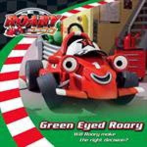 Roary the Racing Car: Green Eyed Roary by Various