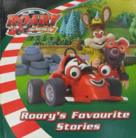Roary the Racing Car: Roary's Favourite Stories by Various