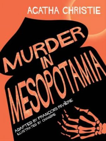 Murder In Mesopotamia (Comic Strip Edition) by Agatha Christie