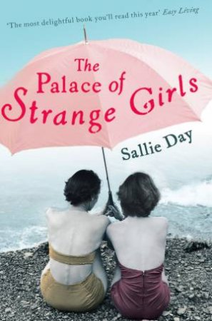 Palace Of Strange Girls by Sallie Day