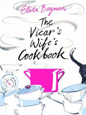 Vicar's Wife's Cook Book by Elisa Beynon