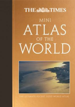 The Times Mini Atlas Of The World by Various