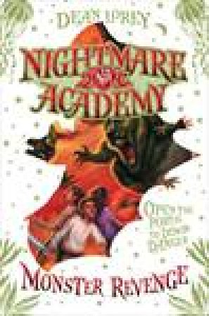 Nightmare Academy: Monster Revenge by Dean Lorey