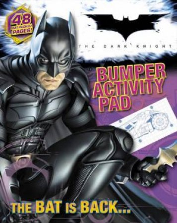 Batman - The Dark Knight - Bumper Colouring and Activity Pad by Various