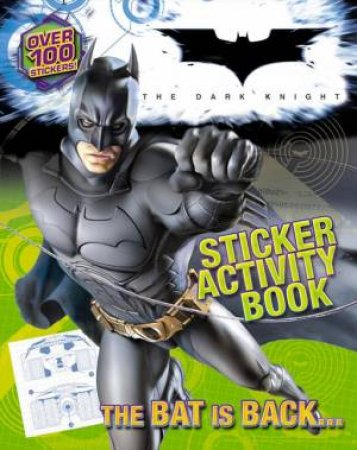 Batman - The Dark Knight - Sticker Activity Book by Various